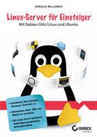Linux-Server fur Einsteiger Mit Debian GNU/Linux und Ubuntu by Arnold V. Willemer