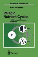 Pelagic Nutrient Cycles by Tom Andersen