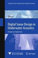Digital Sonar Design in Underwater Acoustics Principles and Applications by Qihu Li