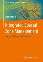 Integrated Coastal Zone Management Status, Challenges and Prospects by Frank Ahlhorn