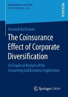 The Coinsurance Effect of Corporate Diversification An Empirical Analysis of the Accounting and Economic Implications by Dominik Nussmann