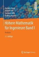 Hohere Mathematik Fur Ingenieure Band I Analysis by Klemens Burg