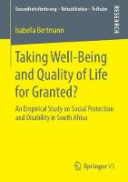 Taking Well-Being and Quality of Life for Granted? An Empirical Study on Social Protection and Disability in South Africa by Isabella Bertmann