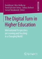 The Digital Turn in Higher Education International Perspectives on Learning and Teaching in a Changing World by David Kergel
