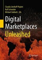Digital Marketplaces Unleashed by Claudia Linnhoff-Popien