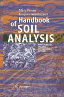 Handbook of Soil Analysis Mineralogical, Organic and Inorganic Methods by Marc Pansu, Jacques Gautheyrou