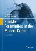 Planktic Foraminifers in the Modern Ocean by Christoph Hemleben