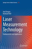 Laser Measurement Technology Fundamentals and Applications by Axel Donges, Reinhard Noll