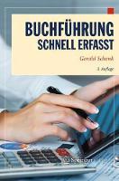 Buchfuhrung - Schnell Erfasst by Gerald Schenk