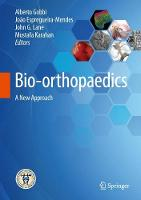 Bio-orthopaedics A New Approach by Alberto Gobbi