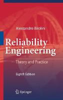 Reliability Engineering Theory and Practice by Alessandro Birolini