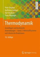 Thermodynamik Grundlagen Und Technische Anwendungen - Band 2: Mehrstoffsysteme Und Chemische Reaktionen by Peter Stephan, Karlheinz Schaber, Karl Stephan, Franz Mayinger