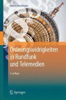 Ordnungswidrigkeiten in Rundfunk Und Telemedien by Roland Bornemann