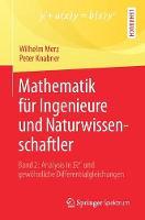 Mathematik Fur Ingenieure Und Naturwissenschaftler Band 2: Analysis in R Degreesn Und Gewohnliche Differentialgleichungen by Wilhelm Merz