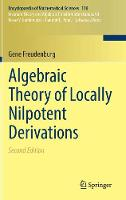 Algebraic Theory of Locally Nilpotent Derivations by Gene Freudenburg