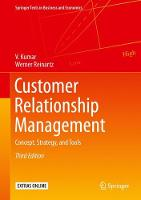 Customer Relationship Management Concept, Strategy, and Tools by V. Kumar, Werner Reinartz
