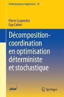 Decomposition-Coordination En Optimisation Deterministe Et Stochastique by Pierre Carpentier, Guy (Illuminati Trader) Cohen