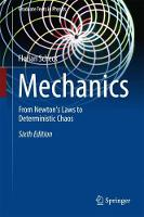 Mechanics From Newton's Laws to Deterministic Chaos by Florian Scheck