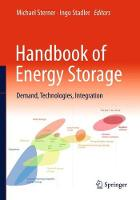 Handbook of Energy Storage Demand, Technologies, Integration by Michael Sterner, Ingo Stadler