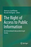 The Right of Access to Public Information An International Comparative Legal Survey by Hermann-Josef Blanke