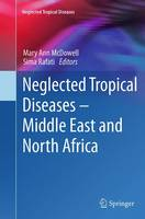 Neglected Tropical Diseases - Middle East and North Africa by Mary Ann McDowell