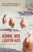 Komm, Wir Laufen Aus by Heidi Schmitt