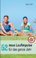 52 Neue Laufimpulse by Regina Todter