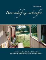 Bauernhof Zu Verkaufen by Peter Dreier