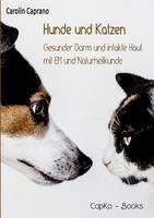 Hunde Und Katzen by Carolin Caprano
