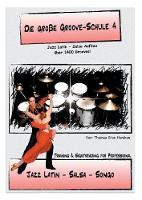 Die Groe Groove Schule 4 by Thomas Stan Hemken