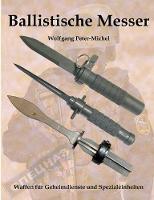 Ballistische Messer by Wolfgang Peter-Michel
