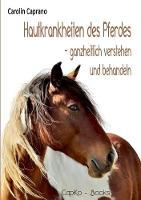 Hautkrankheiten Des Pferdes by Carolin Caprano