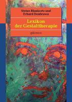 Lexikon Der Gestalttherapie by Erhard Doubrawa, Stefan Blankertz