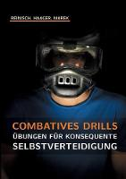 Combatives Drills by Stefan Reinisch
