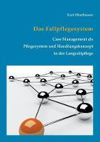 Das Fallpflegesystem by Karl Oberhauser