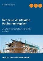 Der Neue Smarthome Bauherrenratgeber by Gunther Ohland