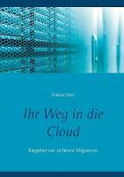 Ihr Weg in Die Cloud by Arthur Dutt