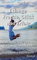 Erlange Freude, Gluck Und Erfolg by Frank Mildenberger