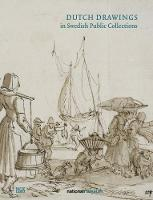 Dutch Drawings in the Nationalmuseum Volume II by Martin Olin