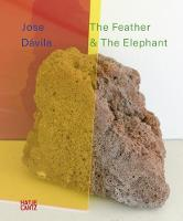 Jose Davila The Feather and the Elephant by Sacha Craddock
