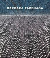 Barbara Takenaga by Debra Bricker Balken