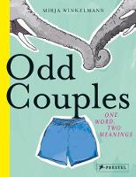 Odd Couples One Word, Two Meanings by Mirja Winkelmann