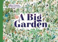 A Big Garden by Gilles Clement