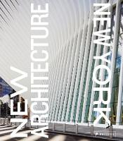 New Architecture New York by Alexandra Lange, Pavel Bendov