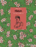 Frida Kahlo The Story of Her Life by Vanna Vinci