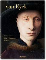 Van Eyck. The Complete Works by Till-Holger Borchert