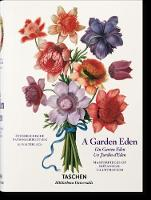 A Garden Eden Masterpieces of Botanical Illustration by Dr H Walter (Botanical Garden and Museum, Berlin) Lack