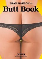 The Little Book of Butts by Dian Hanson