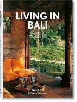 Living in Bali by Reto Guntli, Anita Lococo
