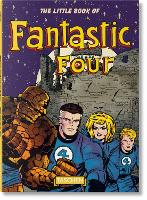The Little Book of Fantastic Four by Roy Thomas